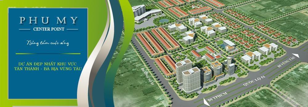 Kim Oanh chính thức mở bán dự án Phú Mỹ Center Point mặt tiền Ql51